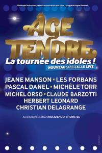 ÂGE TENDRE, LA TOURNEE DES IDOLES